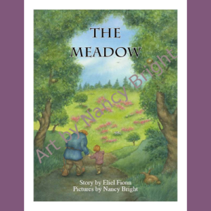 The Meadow by Eliel Fionn; artwork by Nancy Bright